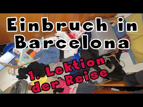 EINBRUCH IN BARCELONA | Unsere 1. Lektion der Reise