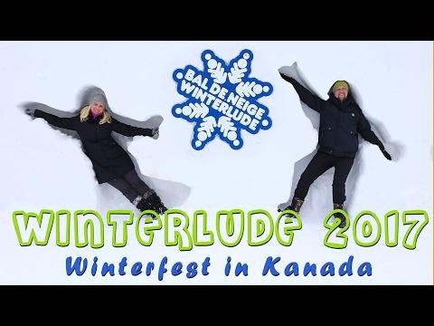 WINTERLUDE 2017 | Winterfest in Kanada